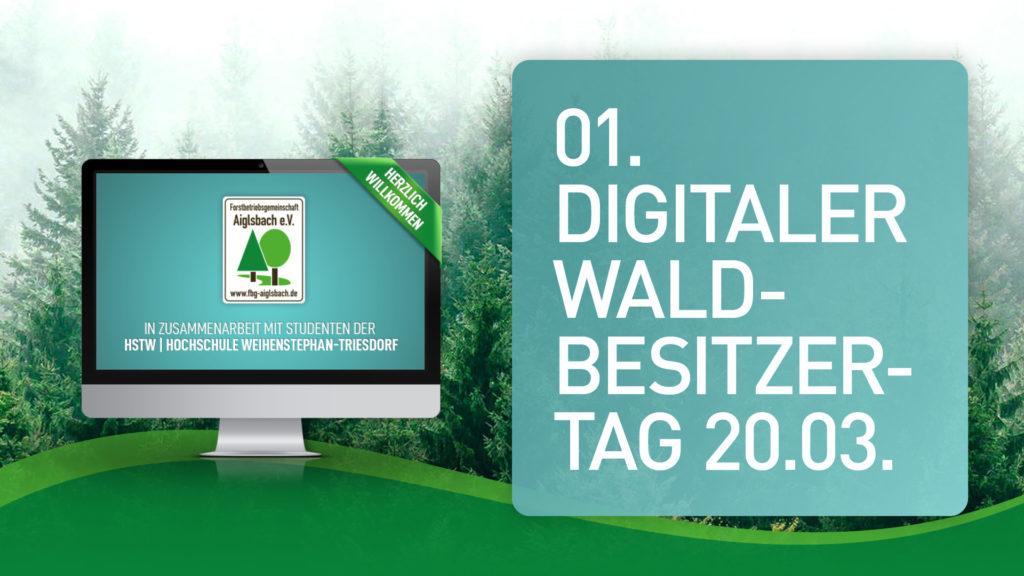 1. Digitaler Waldbesitzertag 2021