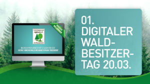Read more about the article 1. Digitaler Waldbesitzertag 2021