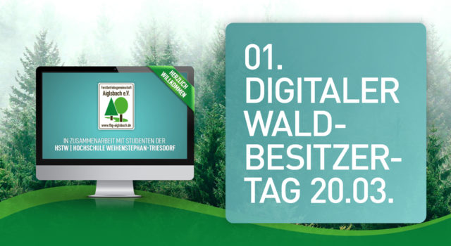 1. Digitaler Waldbesitzertag 2021